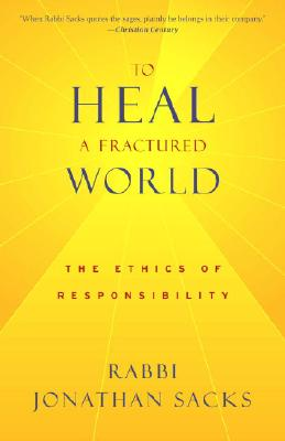 To Heal a Fractured World: The Ethics of Responsibility Cover Image