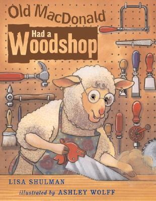 Old Macdonald Had A Woodshop Cover