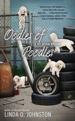 Oodles of Poodles (A Pet Rescue Mystery #4) Cover Image