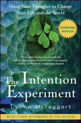 The Intention Experiment Cover