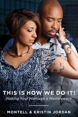 This Is How We Do It: Making Your Marriage A Masterpeace Cover Image