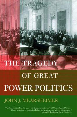 The Tragedy of Great Power Politics Cover