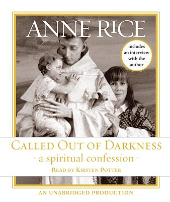 Called Out of Darkness: A Spiritual Confession Cover Image