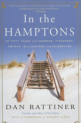 In the Hamptons: My Fifty Years with Farmers, Fishermen, Artists, Billionaires, and Celebrities Cover Image