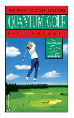 Quantum Golf: The Path to Golf Mastery Cover Image