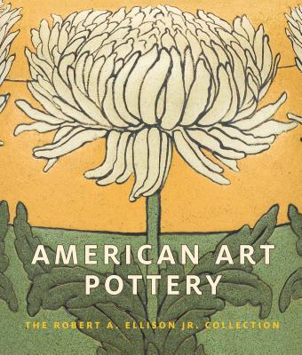 American Art Pottery: The Robert A. Ellison Jr. Collection Cover Image
