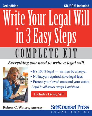 Write Your Legal Will in 3 Easy Steps [With CDROM] (Self-Counsel Legal) Cover Image