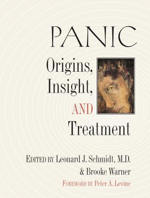 Panic: Origins, Insight, and Treatment (IO) Cover Image