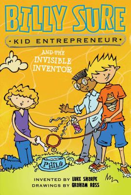 Cover for Billy Sure Kid Entrepreneur and the Invisible Inventor