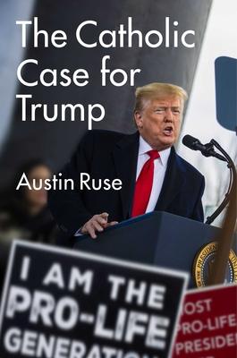 Cover for The Catholic Case for Trump