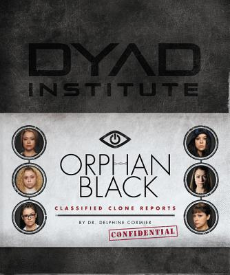 Cover for Orphan Black Classified Clone Reports
