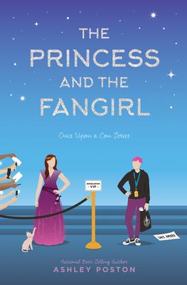 The Princess and the Fangirl: A Geekerella Fairy Tale (Once Upon A Con #2) Cover Image