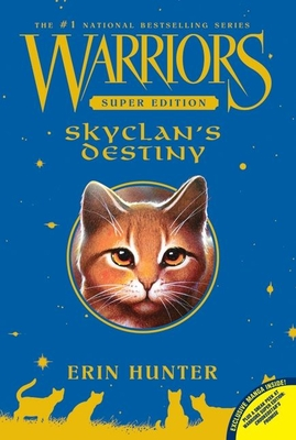 Warriors Super Edition: SkyClan's Destiny Cover Image