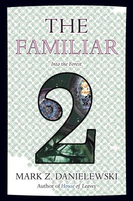 The Familiar, Volume 2: Into the Forest Cover Image