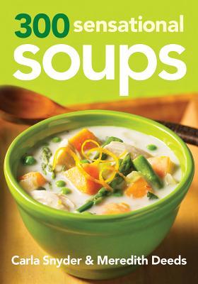 Cover for 300 Sensational Soups