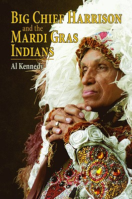 Big Chief Harrison and the Mardi Gras Indians Cover Image