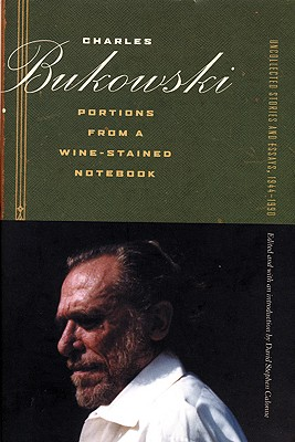 Portions from a Wine-Stained Notebook: Uncollected Stories and Essays, 1944-1990 Cover Image