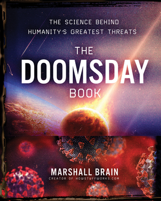 The Doomsday Book: The Science Behind Humanity's Greatest Threats Cover Image