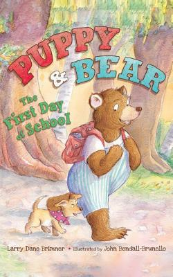 The First Day of School (Puppy and Bear) Cover Image