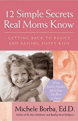 12 Simple Secrets Real Moms Know Cover