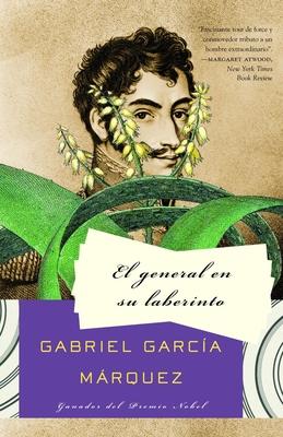 El General En Su Laberinto = The General in His Labyrinth Cover