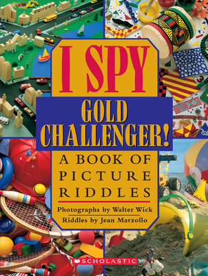 I Spy Gold Challenger: A Book of Picture Riddles Cover Image