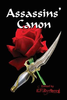 Assassins' Canon: An Anthology of Short Fiction by Up and Coming Authors Cover Image