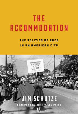 The Accommodation: The Politics of Race in an American City Cover Image