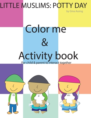 Little Muslims: Potty Day! Color me & Activity book Cover Image