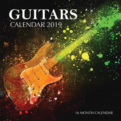Guitars Calendar 2019: 16 Month Calendar Cover Image