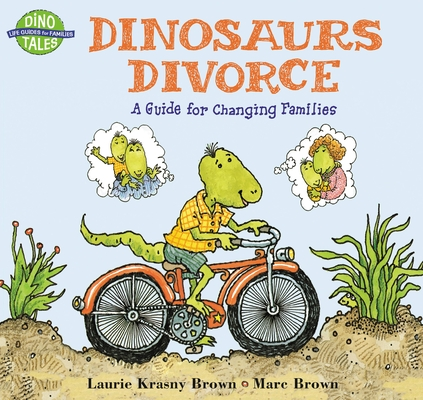 Dinosaurs Divorce (Dino Tales: Life Guides for Families) Cover Image