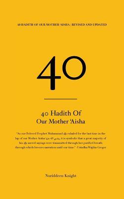 40 Hadith of 'Aisha Cover Image
