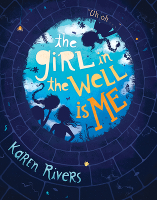 Cover for The Girl in the Well Is Me