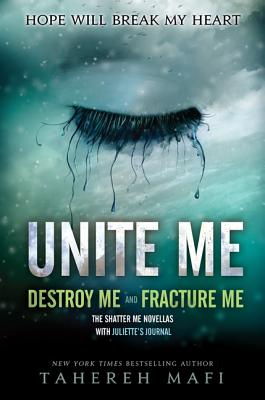Unite Me (Shatter Me) Cover Image
