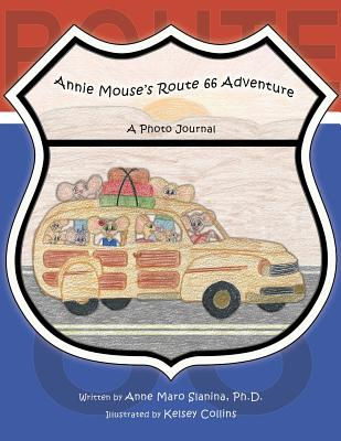 Annie Mouse's Route 66 Adventure: A Photo Journal Cover Image