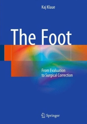 The Foot: From Evaluation to Surgical Correction Cover Image