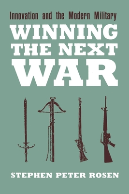 Winning the Next War (Cornell Studies in Security Affairs) Cover Image
