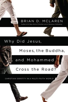 Why Did Jesus, Moses, the Buddha, and Mohammed Cross the Road? Cover
