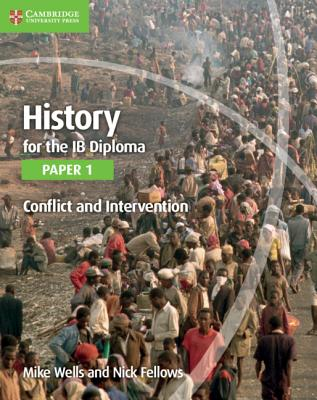 History for the Ib Diploma Paper 1 Conflict and Intervention Cover Image