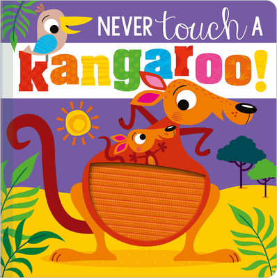 Never Touch a Kangaroo! Cover Image
