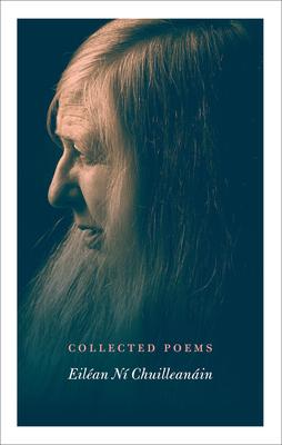 Collected Poems   Eiléan Ní Chuilleanáin Cover Image