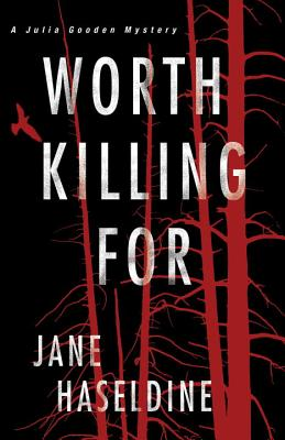 Worth Killing For (A Julia Gooden Mystery #3) Cover Image