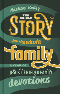 Cover for The Whole Story for the Whole Family