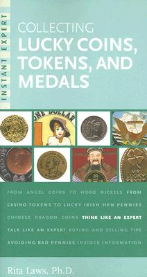 Collecting Lucky Coins, Tokens, and Medals Cover