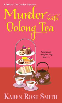 Murder with Oolong Tea (A Daisy's Tea Garden Mystery #6) Cover Image