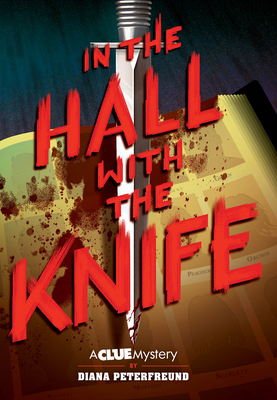 In the Hall with the Knife: A Clue Mystery, Book One Cover Image