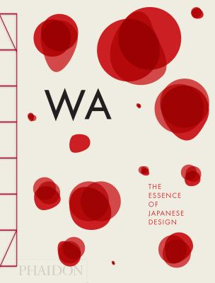 WA: The Essence of Japanese Design Cover Image