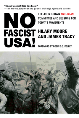 No Fascist Usa!: The John Brown Anti-Klan Committee and Lessons for Today's Movements (City Lights Open Media) Cover Image