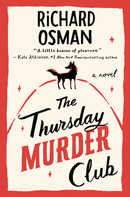The Thursday Murder Club: A Novel (A Thursday Murder Club Mystery #1) cover