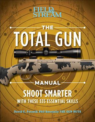 The Total Gun Manual (Paperback Edition): 368 Essential Shooting Skills Cover Image
